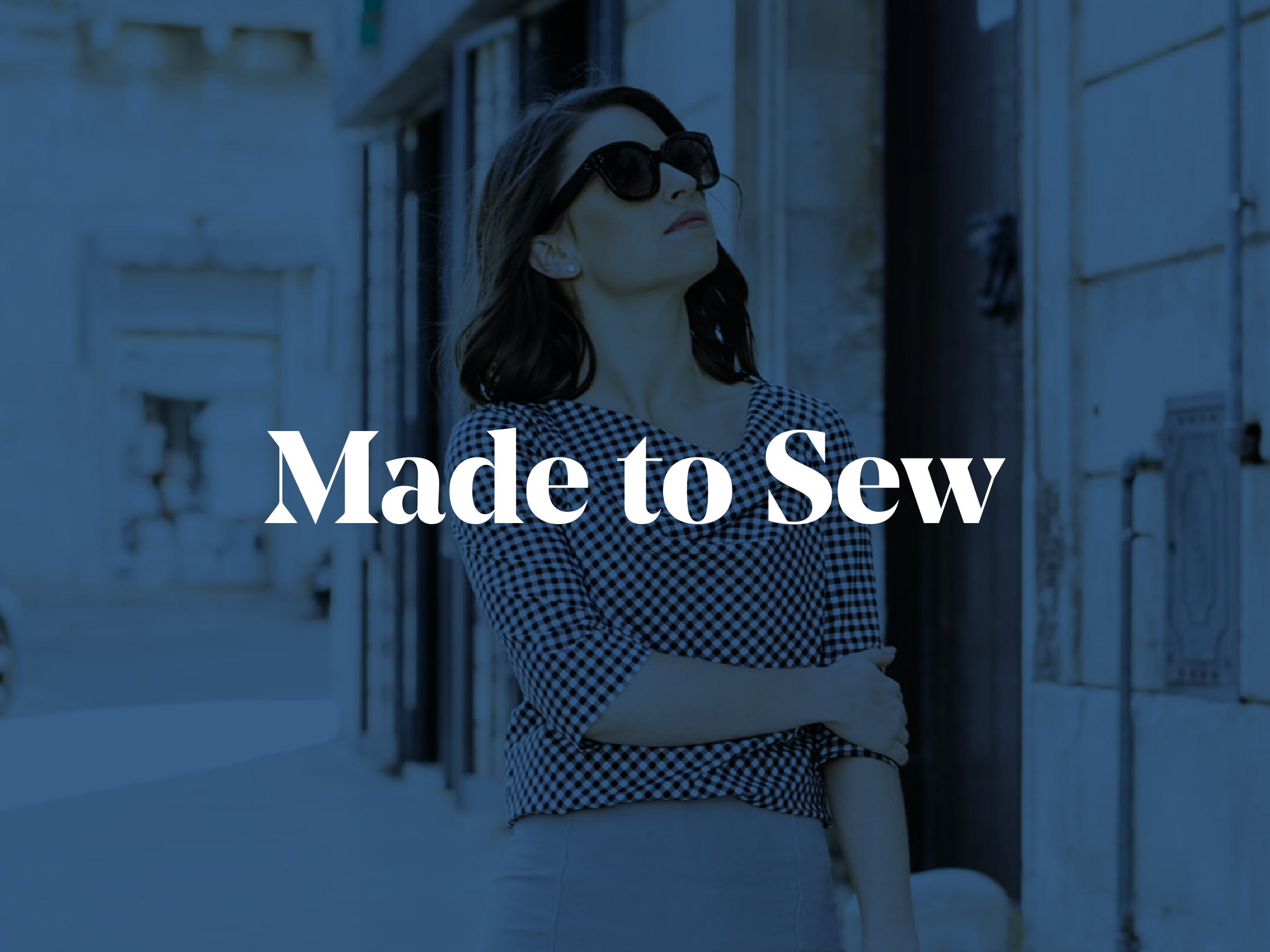 Lady in sunglasses with Made to Sew logo laid on top